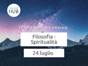 Filosofia/Spiritualità - 24 luglio