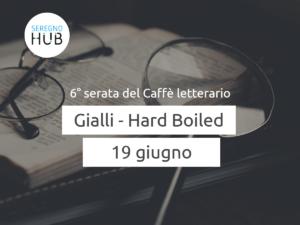 Giallo/Hard-boiled - 19 giugno