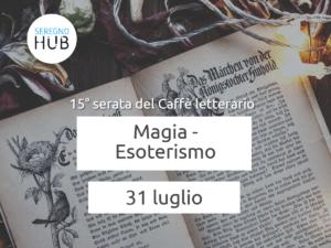 Magia/Esoterismo - 31 luglio
