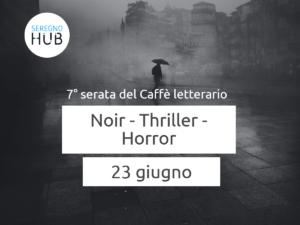 Noir/Thriller/Horror - 23 giugno