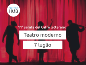 Teatro Moderno - 07 luglio